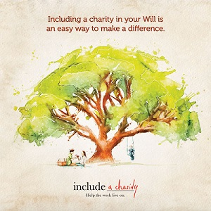 Include a charity in your Will and leave a lasting legacy to your community.